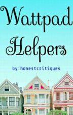 Wattpad Helpers by honestcritiques