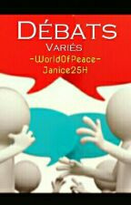 Débats by -WorldOfPeace-