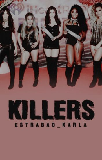 Killers (Fifth Harmony/You)