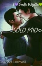 SOLO MIO (Fanfic Wigetta) One Shot Lemmon by PaulinaDeLuque145