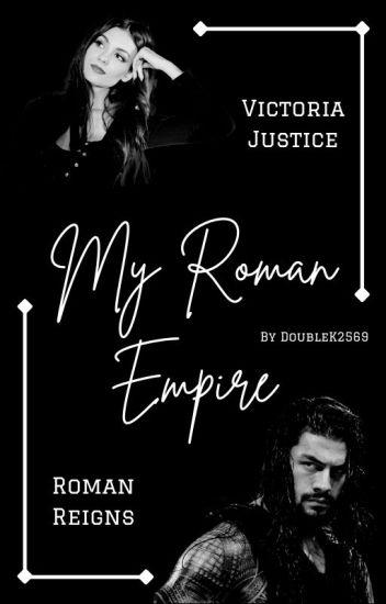My Roman Empire | Roman Reigns ♥