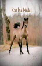 Koń na medal  źrebięce lata [ZAWIESZONE] by Nordic_Wind
