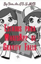 Estados Para Whatsapp De Gravity Falls by Fan_de_GF_Y_MLB