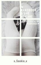 ❤Rantbook D'une Alienne Psychopathe Perverse❤ by x_Sookie_x