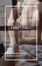 You Make My Heart Race • l.s by desiringloubear