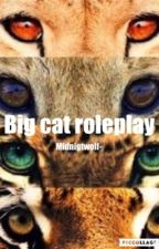 Big Cat Roleplay < Open > by Midnightwolf-