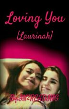 Loving You  (Laurinah)  by IN2READING