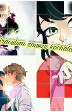 Miraculum  Zawsze Kochałam by Adelka331