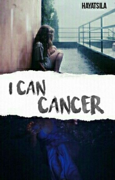 i can, Cancer s.m