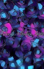 Tales of a Broken Heart by Jennyfrmdablock26