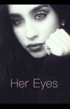 Her Eyes  [ Camren ] by im_Camille_