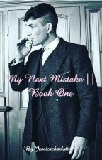My Next Mistake by Jessicacharlotte94