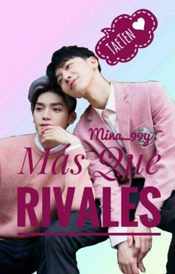 Más que Rivales ♥ |TaeTen|