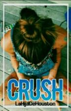 Crush. by LaHijaDeHouston