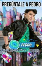 Pregúntale A Pedro by FlowSnowflake023
