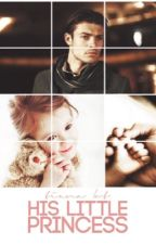 His Little Princess | completed  by NiallMyBaeeee