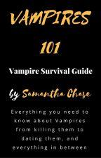 VAMPIRES 101 ~ Vampire Survival Guide (for the newly educated) by Samantha Chase by RKClose