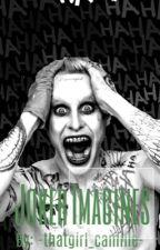 Joker Imagines by -thatgirl_camille-