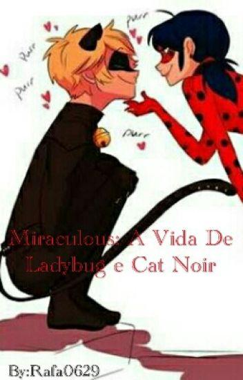 Miraculous: A Vida De Ladybug e Cat Noir