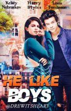 He like boys  by DrewItsHearts