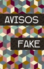 Avisos Fake by SoyHarryStyles
