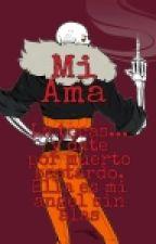 -Mi Ama-[Swapfell!papyrus X Tn](Pausado Hasta Nuevo Aviso) by AmethisTheDemons