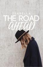 The Road Ahead by belleways
