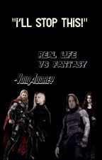 Real Life VS Fantasy by -VoidAudrey