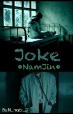 Joke •NamJin• [PAUSADA] by N_nabi_J
