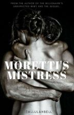 Moretti's Mistress by tallulahbell