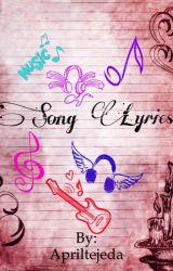 Song Lyrics  by Apriltejeda