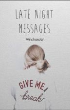 Late Night Messages ⌲ O'Brien  by winchasster