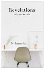 Revelations: A Poem Novella by RechercheGirl