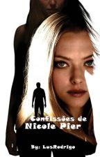 Confissões de Nicole Pier by LusRodrigo