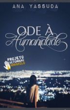 Ode À Humanidade by Worldcoolture