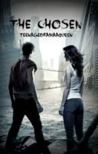 The Chosen by TeenageDramaaQueen