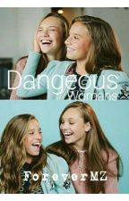 Dangerous Womans //Maddie and Mackenzie Ziegler// by ForeverMZ
