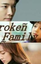Broken Family. (HaeSica) by yunitadiana