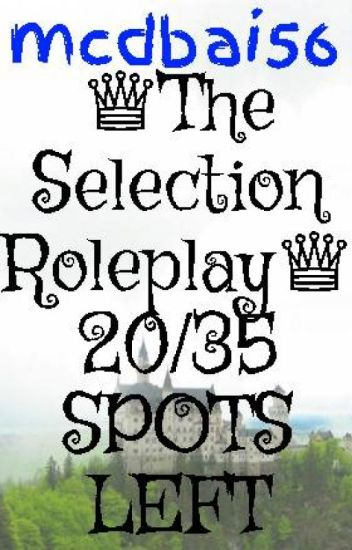 ♕The Selection Roleplay♕ 20/35 SPOTS LEFT