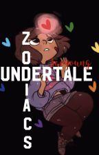 Undertale Zodiacs by AsrixlDrxxmurr