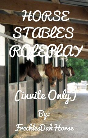 Horse stables roleplay invite only rulesformstables wattpad horse stables roleplay invite only stopboris Images