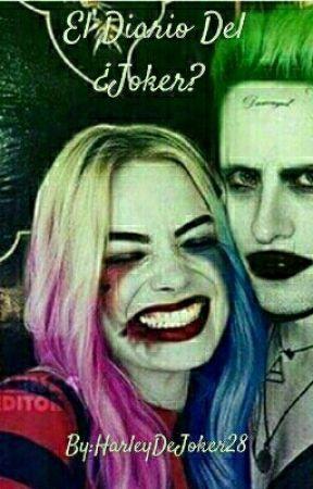 El Diario Del ¿Joker? by The_DamnQueen