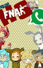 FNAFHS : WHATSAPP by Darkly47