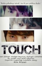 TOUCH by TheAngelsOfSJ