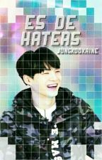 Es De Haters by jungkookaine