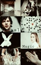 Real Magic (J. Daniel Atlas Fic) by makenna_stanley
