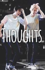 Thoughts [Sebaek Short Story] -COMPLETED- by sebaekmi