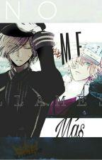 """No Me Llames Mas"" KouBaru Fanfic by YukineTheSekki"