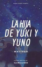 La Hija de Yuki y Yuno by CatMine1503