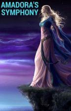 Amadora's Symphony by LilithOfAlfheim